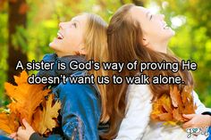 Quotes About Sisters, Best Friends, Family Members and Siblings | Gurl.com