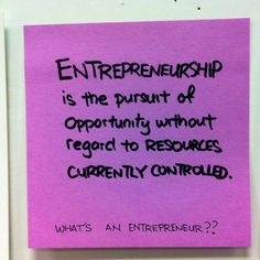 """What's an entrepreneur? """"Entrepreneurship is the pursuit of opportunity without regard to resources currently controlled."""" ~Howard Stevenson #entrepreneur #quote"""