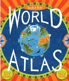 New Atlas from Barefoot Books! My 4th grader uses this a lot!