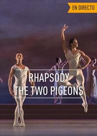"""Cinesa continua con sus sesiones de espectáculos clásicos y mañana martes, 26 de enero podrás disfrutar de """"The Two Pigeons/Rhapsody"""" una gran obra maestra de André Messager"""