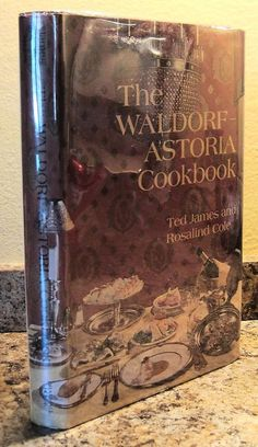 1969 The Waldorf Astoria New York City Manhattan Hotel Cookbook 1st Edition NICE.  Buy it now at www.BooksBySam.com