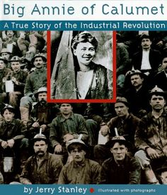 The story of Annie Clemenc and the 1913 strike by copper miners employed by the Calumet & Hecla Mining Company in upper Michigan.