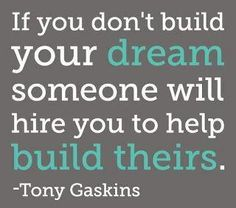Build Your Dream...Live the DreamLife!    https://www.facebook.com/DreamLifer