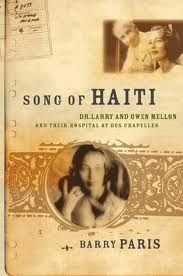 A book on Haiti, of the experience of a Wealthy family, that decided to stay in Haiti and build a hospital.