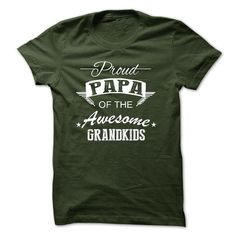 PROUD PAPA OF THE AWESOME GRANDKIDS - #baseball tee #hipster tee. CLICK HERE => https://www.sunfrog.com/Names/PROUD-PAPA-OF-THE-AWESOME-GRANDKIDS.html?68278