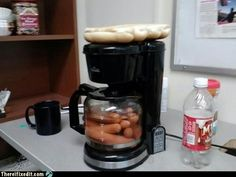 There I Fixed It: Coffee Machine Upgraded to Hotdog Maker...Now THIS is FUNNY!!  I bet they are from EAST TEXAS!!