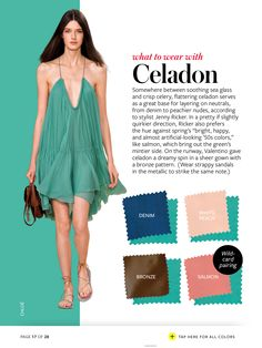 What to wear with CELADON
