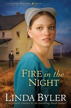 The Amish community of Lancaster is being terrorized by barn fires.  The first barn to burn belongs to David Beiler, the minister.  Suspicions wear down the usual steadiness of the community. (Amish Fiction--Fire in the Night by Linda Byler)