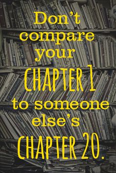 Don't compare your chapter 1 to someone else's chapter 20. #entrepreneur #entrepreneurship