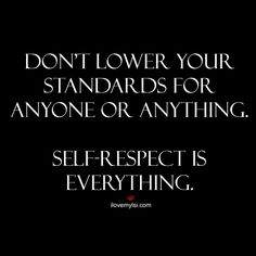 89 Best Self Respect Images Inspiring Quotes Frases Inspire Quotes