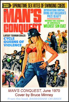 MAN'S CONQUEST, June 1970. Cover painting by Bruce Minney ... This is one of the motorcycle gang-related covers from our book BARBARIANS ON BIKES (http://amzn.to/2bWDlQY) that's shown in the latest post on MensPulpMags.com -- my interview with veteran L.A.P.D. detective, novelist and pulp adventure maven Paul Bishop, online here -> http://www.menspulpmags.com/2017/03/an-interview-with-paul-bishop-veteran.html