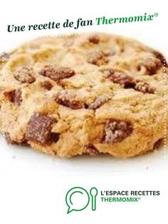 Véritables cookies américains par Céline63. Une recette de fan à retrouver dans la catégorie Pâtisseries sucrées sur www.espace-recettes.fr, de Thermomix®.