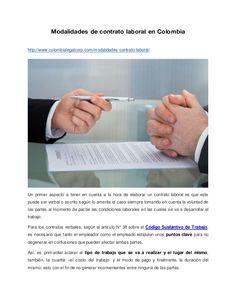 Modalidades de contrato laboral en Colombia http://www.colombialegalcorp.com/modalidades-contrato-laboral/ Un primer aspec...