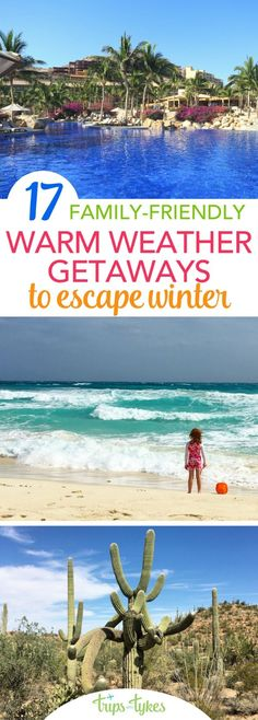 Top 17 Warm Weather Destinations for Families Escaping Winter