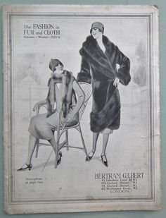 Antique / vintage 1920s shop / store catalogue featuring womens fur coats, fur-trimmed coats and stoles / wraps    The Fashion in Fur and Cloth