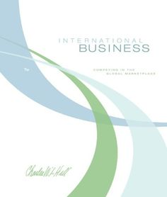 Business law the ethical global and e commerce envirement mcgraw download international business competing in the global marketplace ebook free by charles w l hill in fandeluxe Images