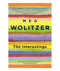 The Interestings, by Meg Wolitzer (September 2013)