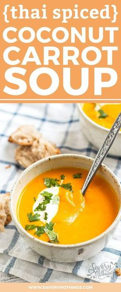 This healthy carrot soup is super creamy but made vegan with coconut milk! Full of Thai flavors like ginger and cilantro and you can add some chili if you like it spicy. The recipe is super easy to make especially if you have a Vitamix! Carrot Ginger Coconut Soup, Coconut Milk Soup, Carrot Soup, Thai Coconut, Pumpkin Soup, Coconut Oil, Vitamix Soup Recipes, Seafood Soup Recipes, Healthy Soup Recipes