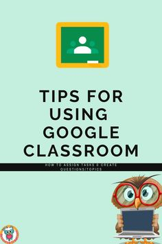 Article with tips, images, and videos to help educators navigate Google Classroom. #googleclassroom #digitallearning #distancelearning