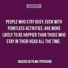 Happiness is a delusion. I would much rather think than stay bust with pointless activities. Psychology Says, Psychology Fun Facts, Psychology Quotes, Fact Quotes, Life Quotes, Qoutes, Psycho Facts, Life Lessons, Quotes To Live By