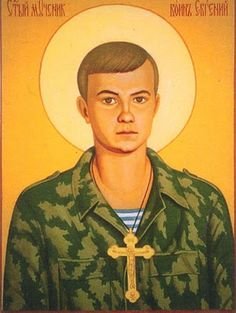 The New Martyr Soldier Evgeny of Chechnya +1996 [He was tortured and murdered by Muslims for refusing to remove the cross from his neck and convert to Islam.]