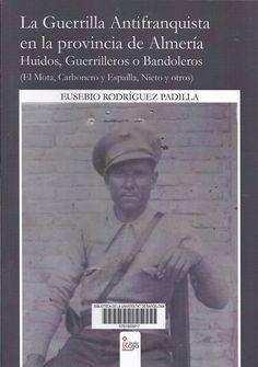 http://cataleg.ub.edu/record=b2182353~S1*cat #maquis #antifranquisme #Almeria