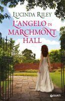 L'angelo di Marchmont Hall / Lucinda Riley; traduzione di Sara Reggiani e Leonardo Taiuti