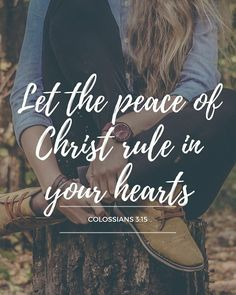 sometimes when are hearts get shaky, we need to be reminded of God and a verse like this- to have the peace that Christ offers rule over any fears that the Devil brings Bible Verses Quotes, Bible Scriptures, Faith Quotes, Quotes Quotes, Strong Quotes, Jesus Quotes, Cool Bible Verses, Peace Bible Quotes, Bible Verses About Peace