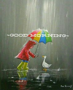 Morning Greetings Quotes, Good Morning Messages, Good Morning Wishes, Good Morning Images, Good Morning Quotes, Have A Great Day, Good Day, Good Night, Good Morning Rainy Day