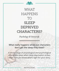 What really happens when our characters don't get the sleep they need? Find out the physiological and psychological effects of sleep deprivation in this week's post. | Writerology.net