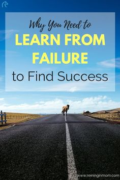 Don't miss the lessons you can learn from failure to find success. Every failure points you in the right direction, you just have to follow the signs. via @Reininginmom