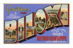 Heading to Biloxi today to spend the weekend viewing its sights & sounds.