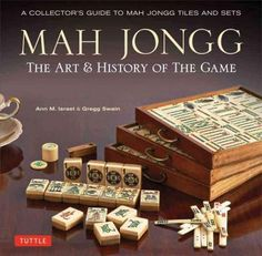 Mah Jong: The Art of the Game