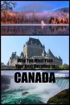 Why You Must Plan Your Next Vacation to Canada - Postcards & Passports