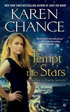 #CoverReveal Tempt the Stars (Cassandra Palmer #6)  by Karen Chance.  Mass Market Paperback, 432 pages  Expected publication: October 1st 2013 by Signet Select