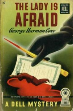 Dell Books - The Lady Is Afraid - George Harmon Coxe. Cover art: Gerald Gregg