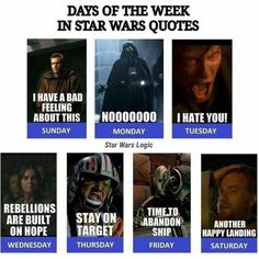 Days of the week in star wars quotes i have a bad feeling about this Star Wars Jokes, Star Wars Facts, Tableau Star Wars, Star Wars Pictures, Bad Feeling, Star Wars Clone Wars, Love Stars, Me Quotes, Sunday Quotes