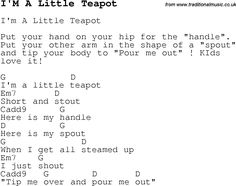 Childrens Songs And Nursery Rhymes Lyrics With Chords For Guitar Banjo Etc Song I M A Little Teapot