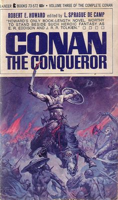 Robert E. Howard / Conan The Conqueror