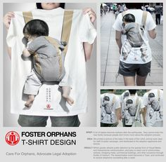 Creative T-Shirt Design For Orphans by Li Cheng Rui. A lot of babies become orphans after the earthquake, they cannot enter the new family because people don't know much about the adoption process. Street Marketing, Guerilla Marketing, Viral Marketing, Marketing And Advertising, T Shirt Designs, Cool Tees, Cool T Shirts, Creative T Shirt Design, Creative Pics