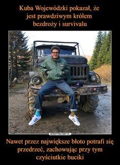 Nawet przez największe błoto potrafi się przedrzeć, zachowując przy tym czyściutkie buciki – Wtf Funny, Funny Memes, Polish Memes, Keep Smiling, Fresh Memes, Life Humor, Real Life, Haha, Ouat Funny Memes
