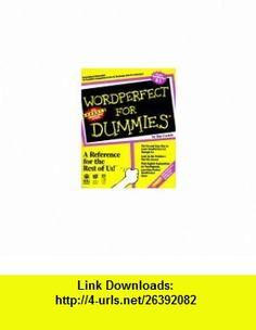 Wordperfect for Dummies (9781878058522) Dan Gookin , ISBN-10: 1878058525  , ISBN-13: 978-1878058522 ,  , tutorials , pdf , ebook , torrent , downloads , rapidshare , filesonic , hotfile , megaupload , fileserve