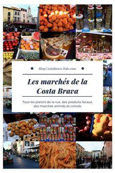 Les marchés de la Costa Brava, tous les plaisirs dans la rue. Toutes les informations, les jours et les horaires pour faire son marché sur la Costa brava Begur Costa Brava, Rue, Travel, Places To Visit, Walking, Spain, Times Tables, Vacation, Viajes