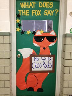 What does the fox say?  Classroom Door Decoration