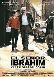 El señor Ibrahim y las flores del Corán(película, 2003). JUVENIL.