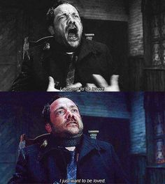 Crowley: [shouting emotionally] I deserve to be loved! Crowley: [softly, almost whispering] I just want to be loved. #Supernatural #Crowley