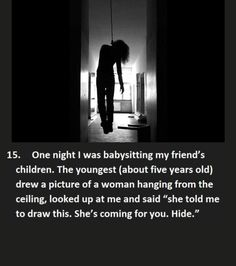 15 Creepy Things Kids Told Babysitters That Will Send Chills Down Your Spine - Part 2 - grabberwocky