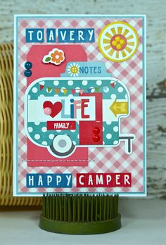 Card Share: To a Very Happy Camper using @echoparkpaper Fine and Dandy. #epnewcollection @silhouettepins #cutfile #camper #glamper #camping #card