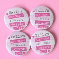 I've just found Personalised Hen Night Badge. A lovely personalised hen night badge.. £1.25