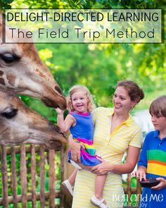 Delight-directed Learning: #Homeschool field trips #hstips4moms